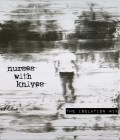 Nurses With Knives – The Isolation Mix