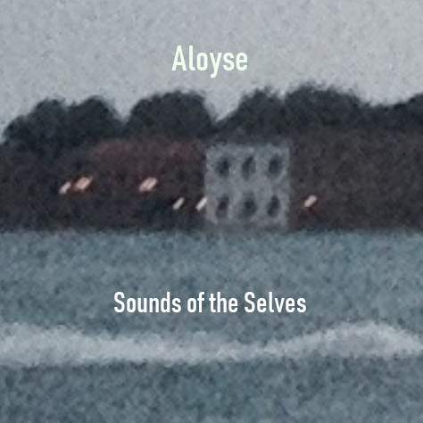 Aloyse – Sounds of the Selves EP