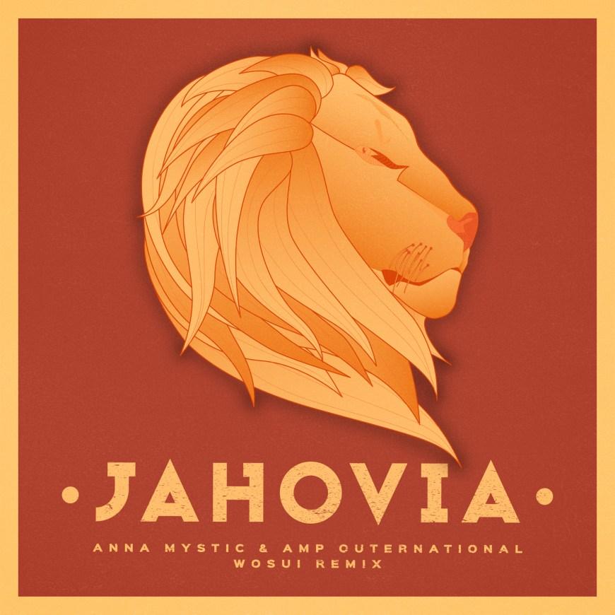 Anna Mystic & AMP Outernational – Jahovia EP