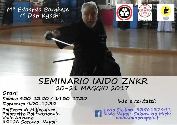 Seminario Iaido ZNKR 20-21 Maggio 2017 - Maestro Edoardo Borghese VII Dan Kyoshi