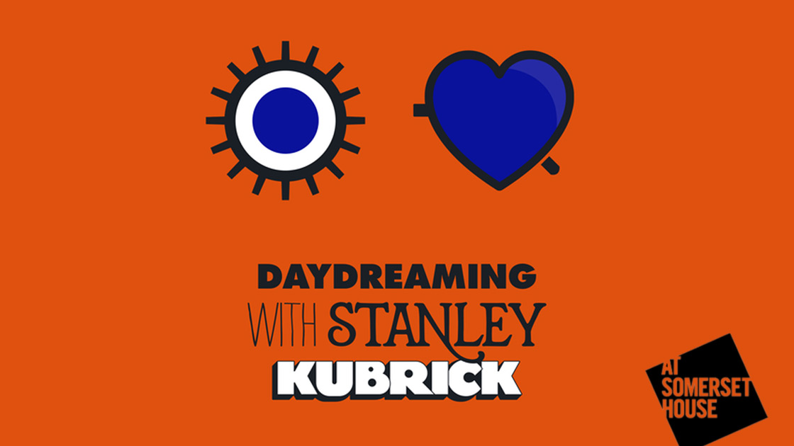 Daydreaming with... Stanley Kubrick