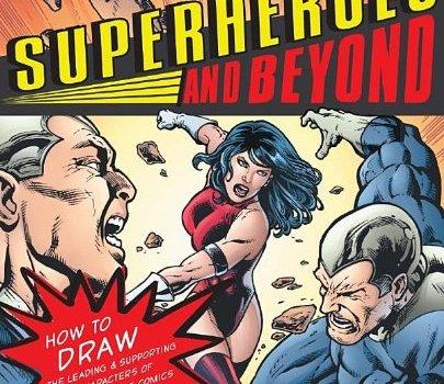 Superheroes and Beyond!