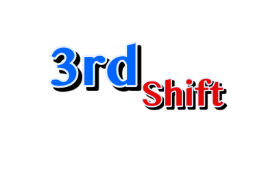 Third Shift