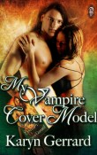 My Vampire Cover Model by Karyn Gerrard