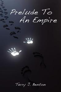Review: Prelude to an Empire by Terry J. Benton