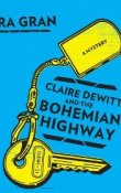 AudioBook Review: Claire DeWitt and the Bohemian Highway by Sara Gran