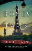 The Bones of Paris: A Novel of Suspense by Laurie R. King ~ Review and Giveaway