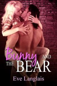 Bunny and the Bear (Furry United Coalition #1) by Eve Langlais