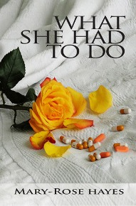 What She Had To Do by Mary-Rose Hayes ~ Review