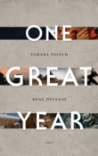 One Great Year by Tamara Veitch and Rene DeFazio