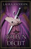 The Boleyn Deceit :The Boleyn Trilogy #2 by Laura Andersen