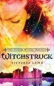 Witchstruck: The Tudor Witch Trilogy #1 by Victoria Lamb