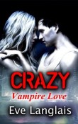 Crazy, Vampire Love by Eve Langlais