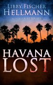 AudioBook Review: Havana Lost by Libby Fischer Hellmann