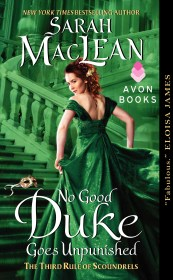 No Good Duke Goes Unpunished:The Rules of Scoundrels #3 by Sarah MacLean with Excerpt and Giveaway!