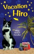 Vacation Hiro: Cats in the Mirror #2 by Meg Welch Dendler
