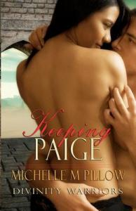 Keeping Paige: Divinity Warriors #3 by Michelle M. Pillow