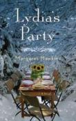 Lydia's Party: A Novel by Margaret Hawkins