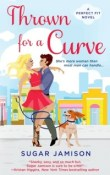 Thrown for a Curve: Perfect Fit #2 by Sugar Jamison with Excerpt