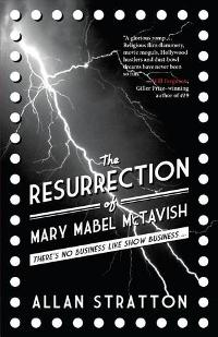 The Resurrection of Mary Mabel McTavish by Allan Stratton