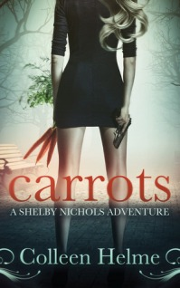 AudioBook Review: Carrots: Shelby Nichols #1 by Colleen Helme