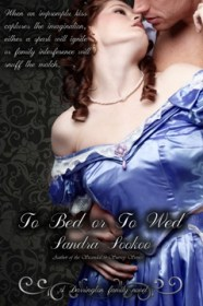 To Bed or To Wed: Darrington Family #2 by Sandra Sookoo with Giveaway