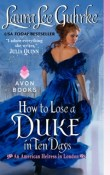How to Lose a Duke in Ten Days by Laura Lee Guhrke