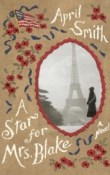 A Star for Mrs. Blake by April Smith with Giveaway