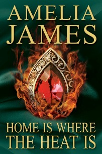 Home is Where the Heat Is by Amelia James