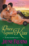 Once Upon a Kiss: Book Club Belles Society #1 by Jayne Fresina with Excerpt