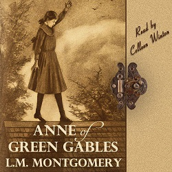 AudioBook Review:  Anne of Green Gables by Lucy Maud Montgomery