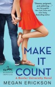 Make it Count: Bowler University #1 by Megan Erickson