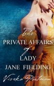 The Private Affairs of Lady Jane Fielding by Viveka Portman