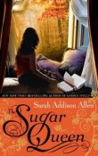 AudioBook Review: The Sugar Queen by Sarah Addison Allen