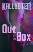 AudioBook Review: Out of the Box, Complete Series  by Kallysten