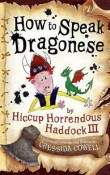 How to Speak Dragonese: How to Train Your Dragon #3 by Cressida Cowell