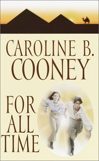 For All Time: Time Travelers #4 by Caroline B. Cooney