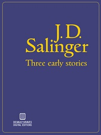 AudioBook Review: Three Early Stories by J.D. Salinger
