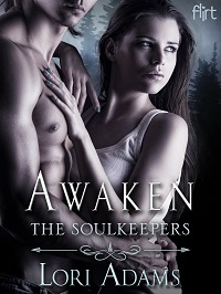 Awaken: The Soulkeepers # 2 by Lori Adams with Excerpt and Giveaway
