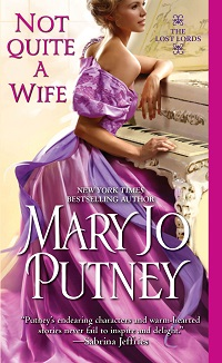 Not Quite a Wife: The Lost Lords #6 by Mary Jo Putney with Giveaway