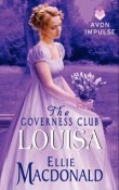 Louisa: The Governess Club #4 by Ellie MacDonald with Giveaway
