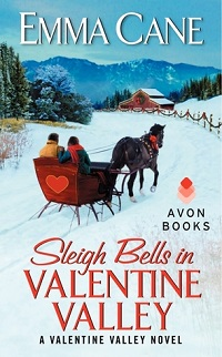 Sleigh Bells in Valentine Valley: Valentine Valley #5 by Emma Cane with Excerpt and Giveaway