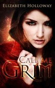 Call Me Grim by Elizabeth Holloway ~ AudioBook Review
