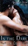 In the Dark: The Cities Below by #1 by Jen Colly with Excerpt and Giveaway