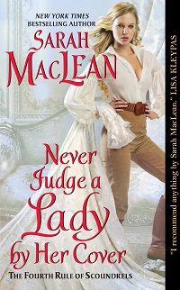 Never Judge a Lady by Her Cover: The Rules of Scoundrels #4 by Sarah MacLean with Excerpt and Giveaway