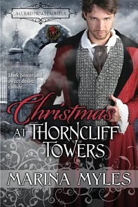 Christmas at Thorncliff Towers: The Cursed Princes # 3.5 by Marina Myles