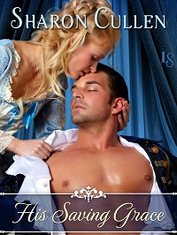 His Saving Grace: Secrets & Seduction #4 by Sharon Cullen with Excerpt and Giveaway