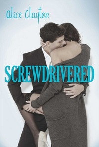 AudioBook Review Screwdrivered: Cocktail #3 by Alice Clayton