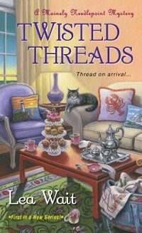 Twisted Threads: Mainely Needlepoint #1 by Lea Wait