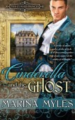 Cinderella and the Ghost: The Cursed Princes #4 by Marina Myles